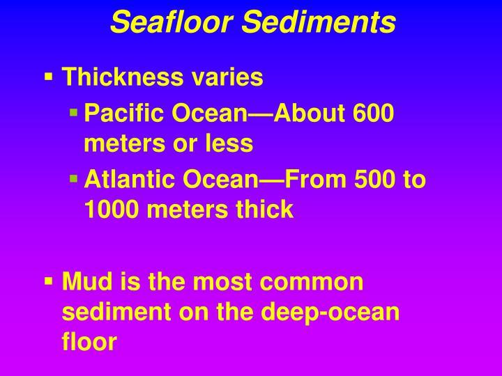 Seafloor Sediments