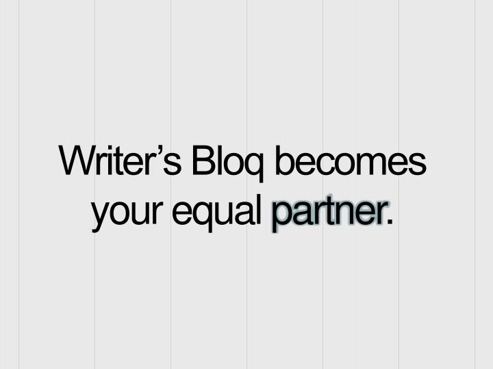 Writer's Bloq becomes