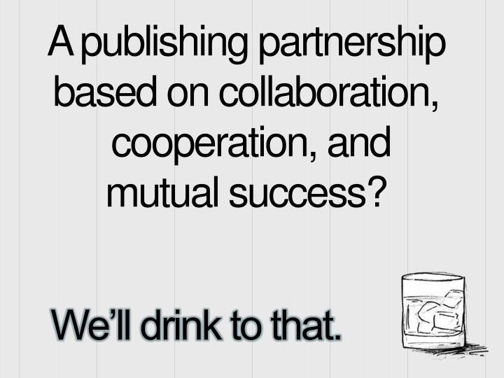 A publishing partnership