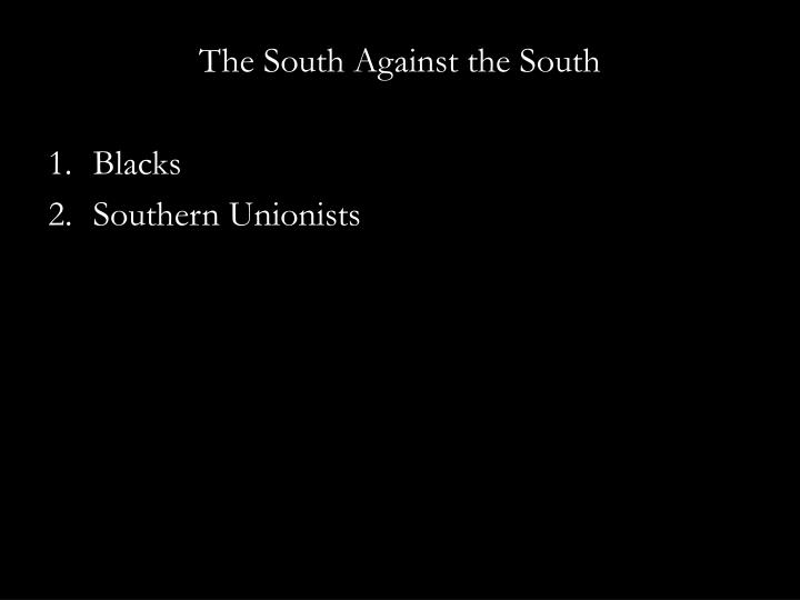 The South Against the South