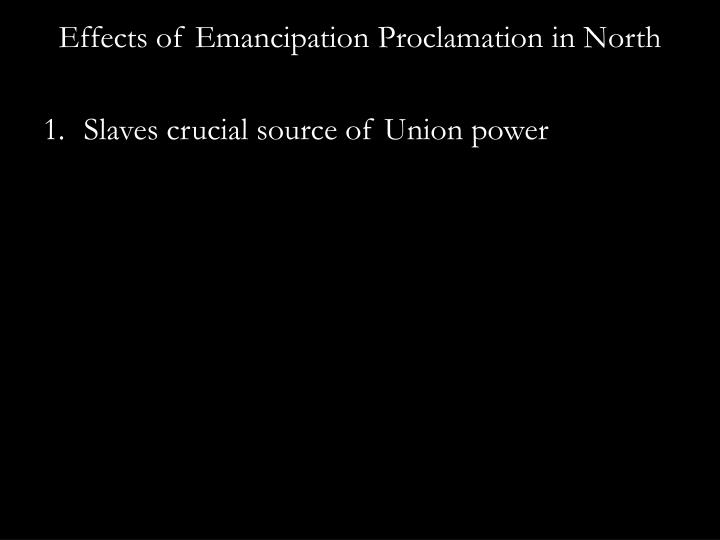 Effects of Emancipation Proclamation in North