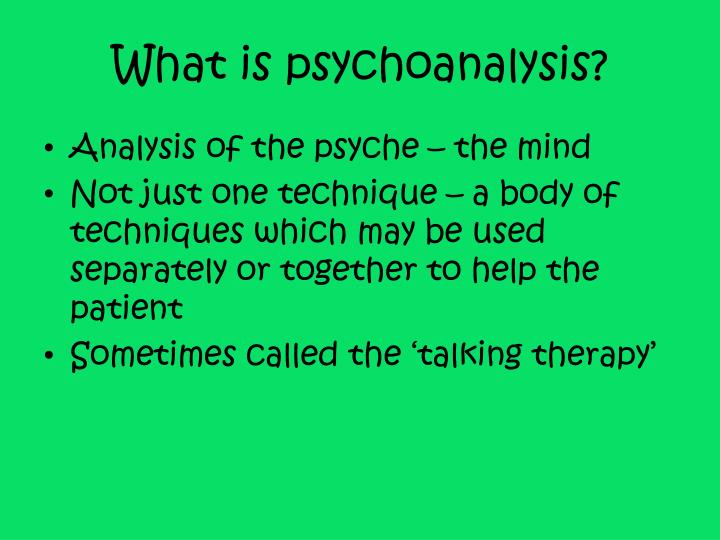 What is psychoanalysis