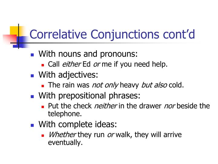 Correlative Conjunctions cont'd