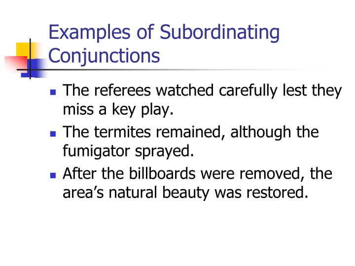 Examples of Subordinating Conjunctions