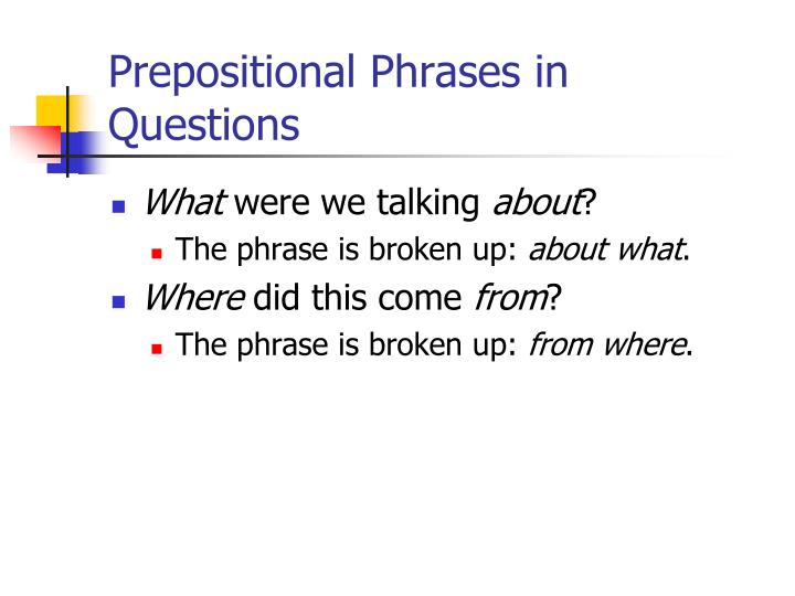 Prepositional Phrases in Questions