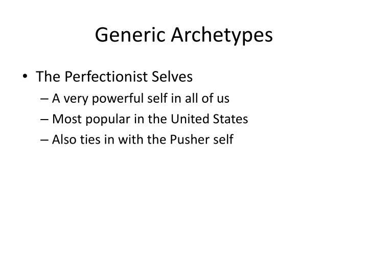 Generic Archetypes