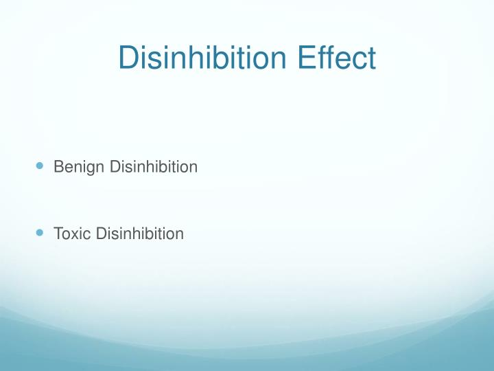 Disinhibition effect