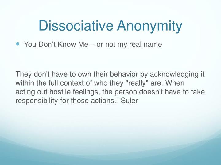 Dissociative Anonymity