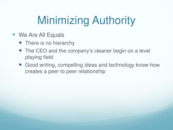 Minimizing Authority