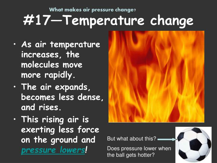 What makes air pressure change?