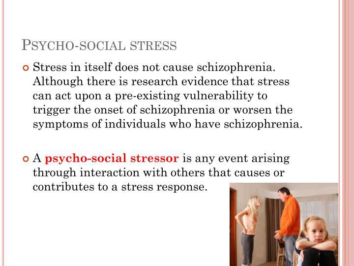 Psycho-social stress