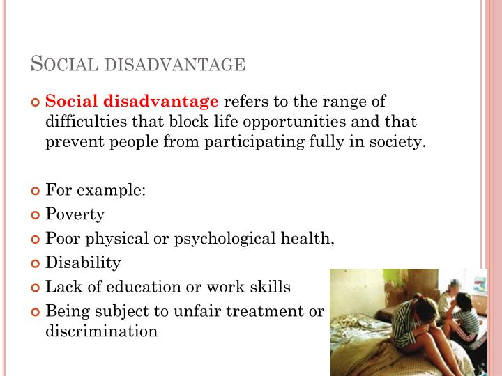 Social disadvantage