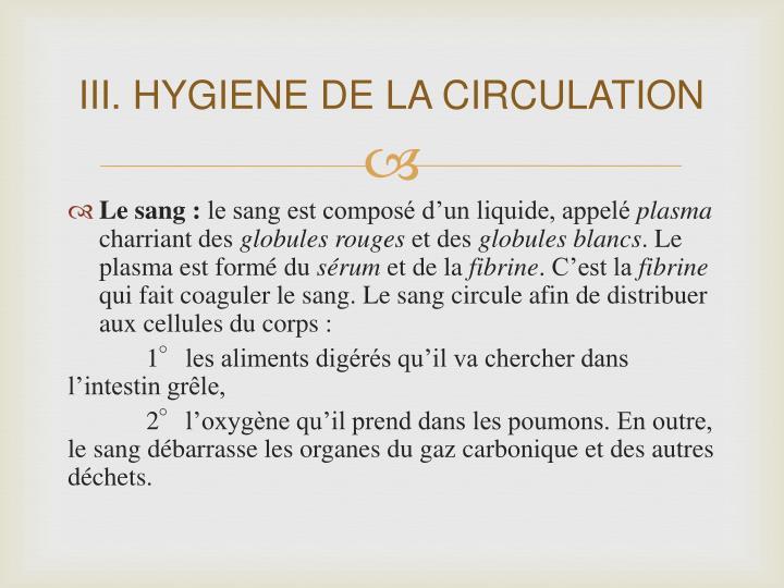 III. HYGIENE DE LA CIRCULATION