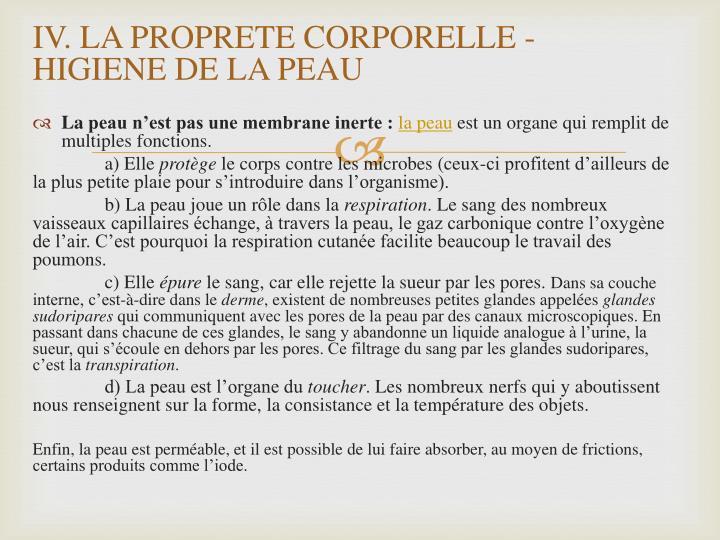 IV. LA PROPRETE CORPORELLE - HIGIENE DE LA PEAU