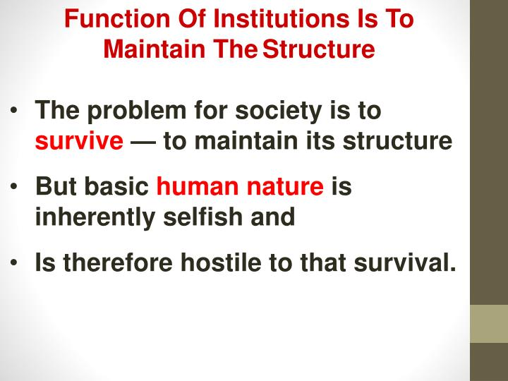 Function Of Institutions Is To Maintain The