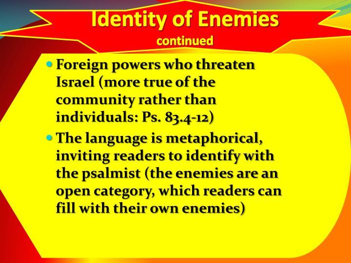 Identity of Enemies
