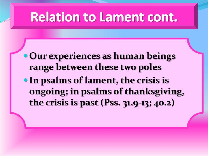 Relation to Lament cont.