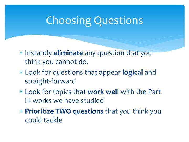 Choosing Questions