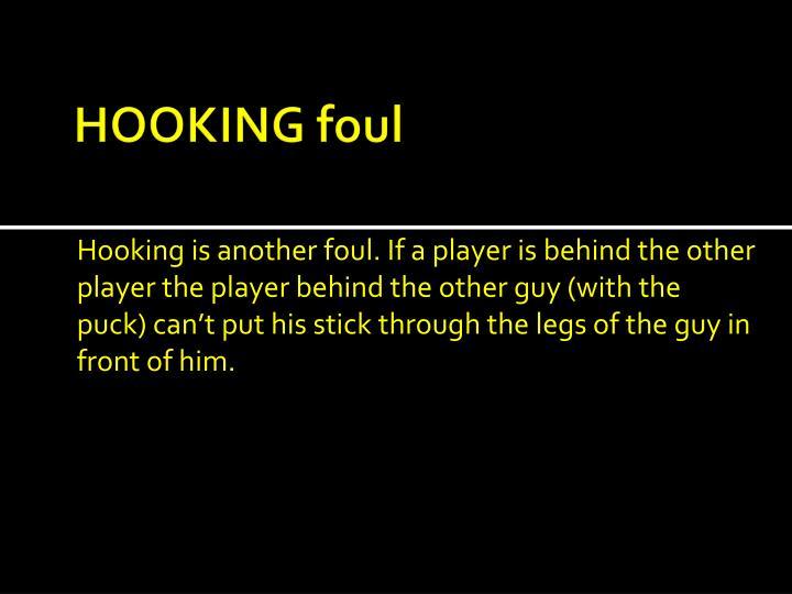 HOOKING foul