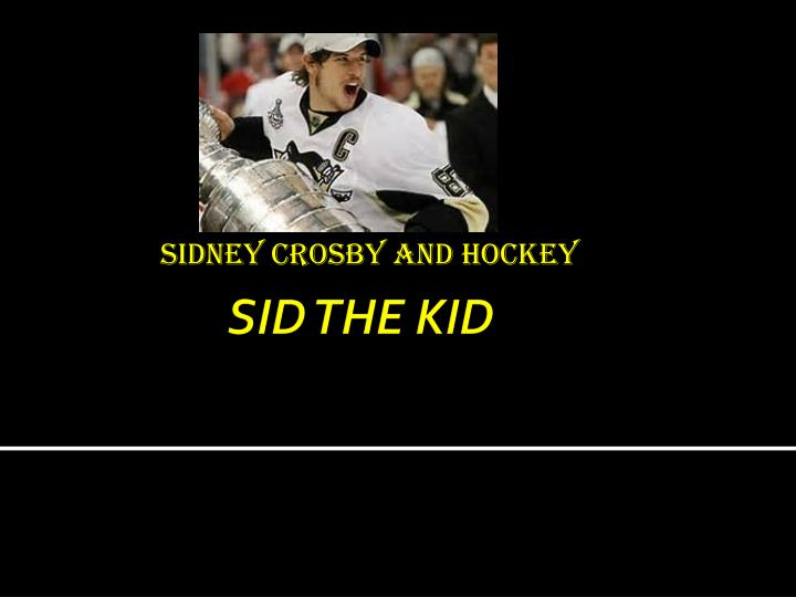 Sidney crosby and hockey