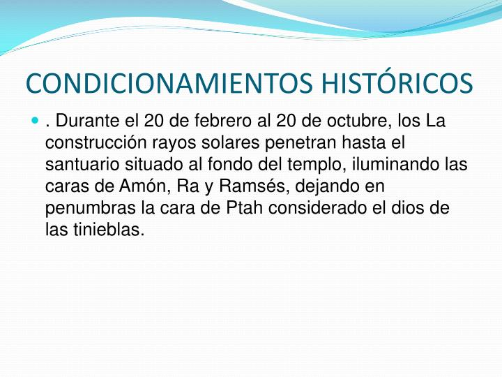 CONDICIONAMIENTOS HISTÓRICOS