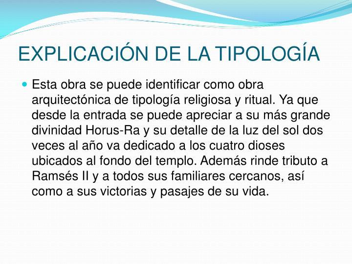 EXPLICACIÓN DE LA TIPOLOGÍA