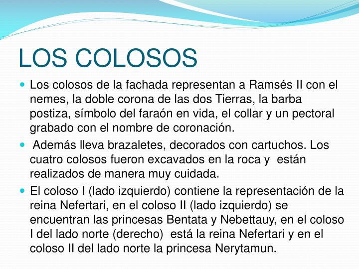 LOS COLOSOS