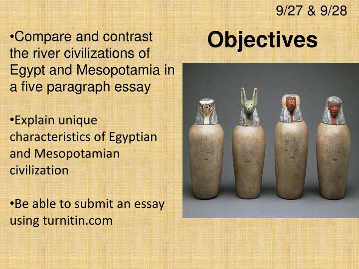 comparative essay on egypt and mesopotaimia The tools you need to write a quality essay or term paper saved essays you have not saved any essays  essays related to comparing egypt and mesopotamia 1.