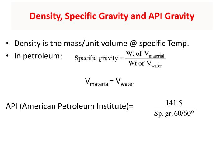 Density, Specific Gravity and API Gravity
