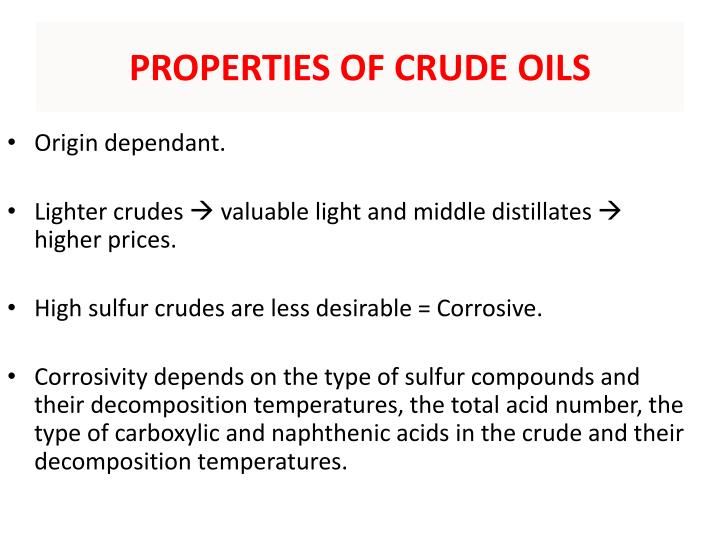 PROPERTIES OF CRUDE OILS