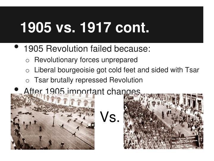 1905 vs. 1917 cont.