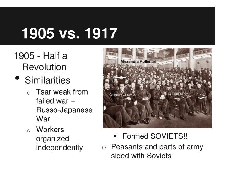 1905 vs. 1917