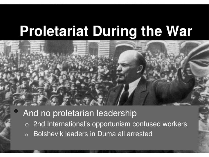Proletariat During the War