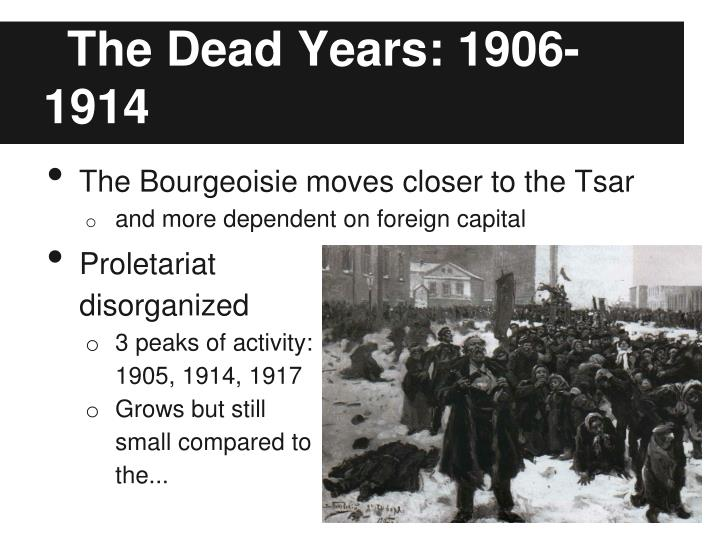 The Dead Years: 1906-1914