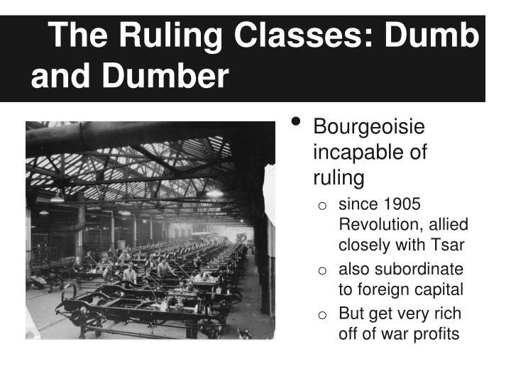 The Ruling Classes: Dumb and Dumber