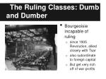 the ruling classes dumb and dumber1