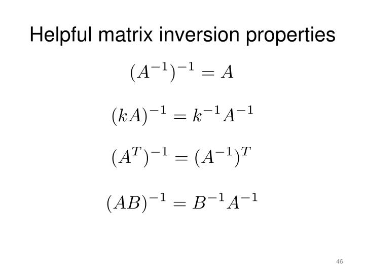 Helpful matrix inversion properties