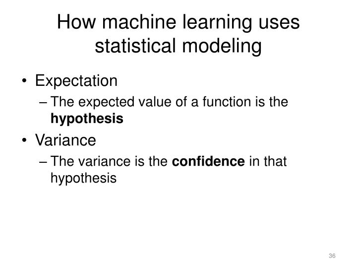 How machine learning uses statistical modeling