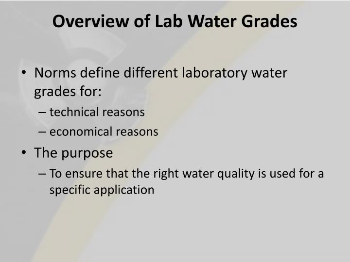 Overview of Lab Water Grades