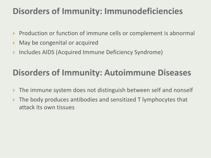 Disorders of Immunity: Immunodeficiencies