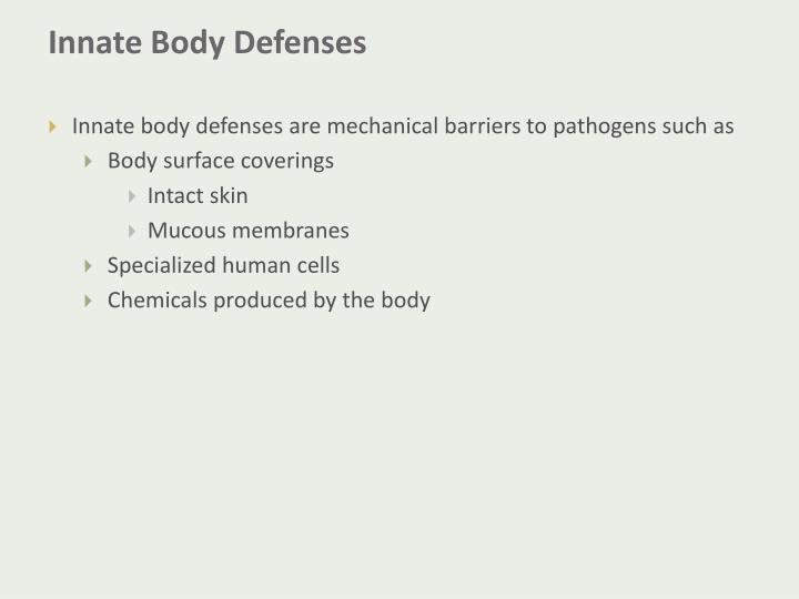 Innate Body Defenses