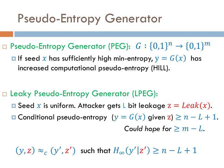 Pseudo-Entropy Generator