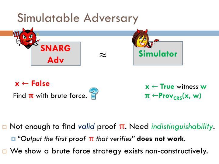 Simulatable Adversary