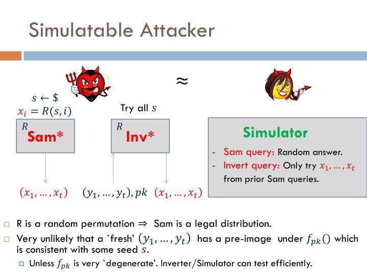 Simulatable Attacker