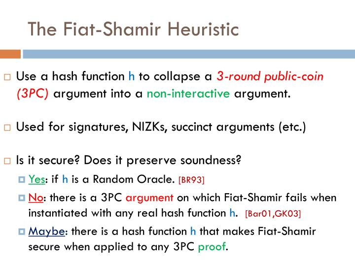 The Fiat-Shamir Heuristic