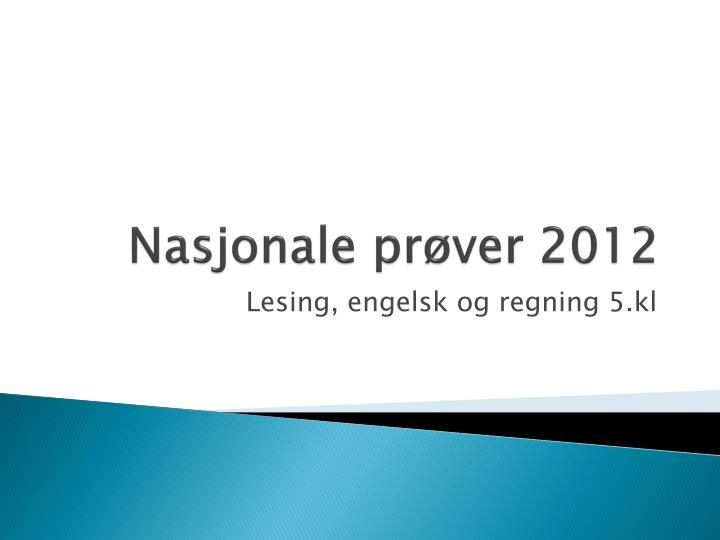 Nasjonale prøver 2012