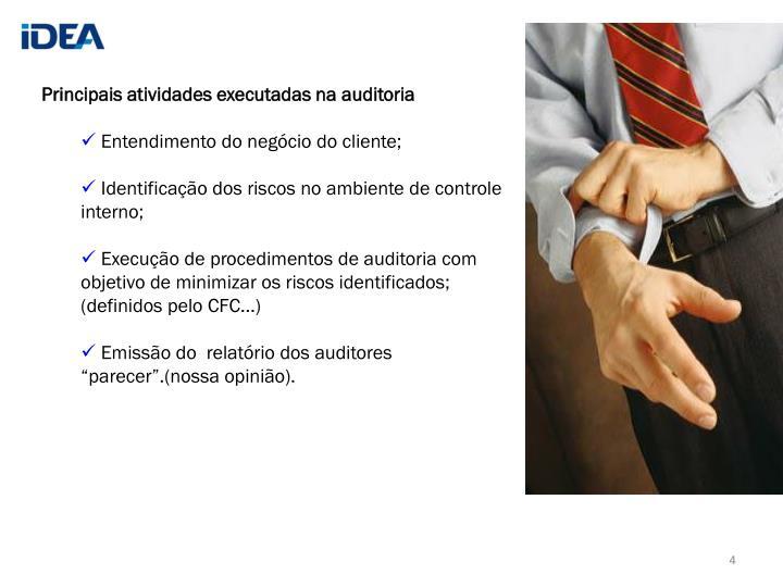 Principais atividades executadas na auditoria