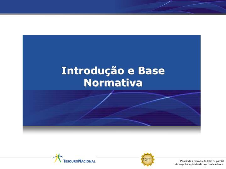 Introdução e Base Normativa