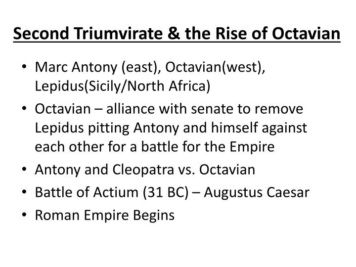 the rise of octavian Did the romans know that their republic was ending with the rise of octavian (or earlier) or did they believe things were essentially staying the same ( selfaskhistorians ) submitted 4 years ago by twshiloh.