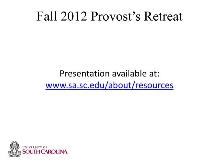 Fall 2012 Provost's Retreat